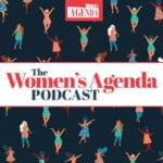 Women's Agenda Podcast