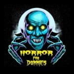 Horror For Dummies Podcast
