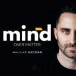 Mind Over Matter Podcast