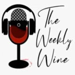 The Weekly Wine Podcast