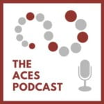 The ACES Podcast