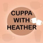 Cuppa With Heather