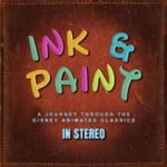 Ink & Paint: A Journey Through The Disney Animated Classics