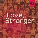 Love, Stranger