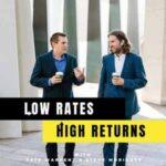 Low Rates High Returns