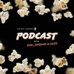 Palace Cinemas Podcast
