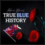 True Blue History Podcast