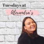 Tuesdays At Alexandra's