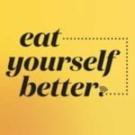 Eat Yourself Better