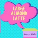Large Almond Latte