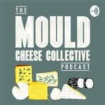 Mould Cheese Collective Podcast