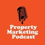 Property Marketing Podcast
