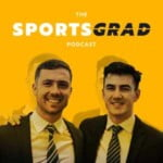 The SportsGrad Podcast: Your Bite-Sized Guide To Enter The Sports Industry