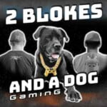Two Blokes And A Dog Gaming Podcast