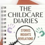 The Childcare Diaries