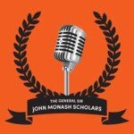 The General Sir John Monash Scholars