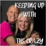 Keeping Up With The Crazy Podcast