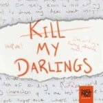 Kill My Darlings