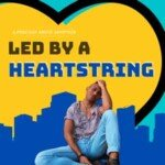 Led By A Heartstring