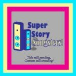 The Super Story Songsters: Sharing Stories And Song!