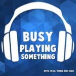 Busy Playing Something