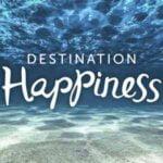 Destination Happiness