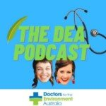 Doctors For The Environment Australia Podcast