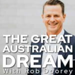 The Great Australian Dream Podcast