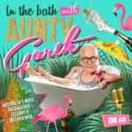 In The Bath With Aunty Garth