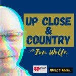 Up Close And Country With Jon Wolfe