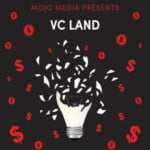 The VC Land Podcast