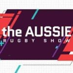 The Aussie Rugby Show