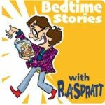 Bedtime Stories With R.A. Spratt
