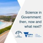 Science In Government: Then, Now And What Next?