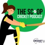 The Scoop Cricket Podcast