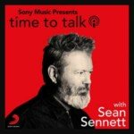 Sony Music Presents: Time To Talk With Sean Sennett