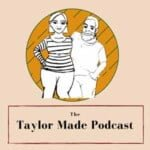 Taylor Made Podcast