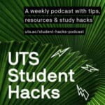 UTS Student Hacks Podcast