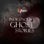 Indigenous Ghost Stories