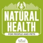 Natural Health For People And Pets Podcast