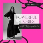 Powerful Stories With Tory Archbold