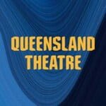 Queensland Theatre's Quality Time