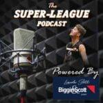 Super-League Podcast