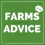 Farms Advice Agribusiness Podcast