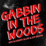 Gabbin In The Woods