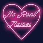 No Real Names
