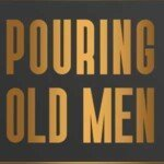 Pouring Old Men: A Craft Beer Podcast