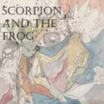 Scorpion And The Frog
