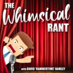The Whimsical Rant