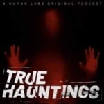 True Hauntings